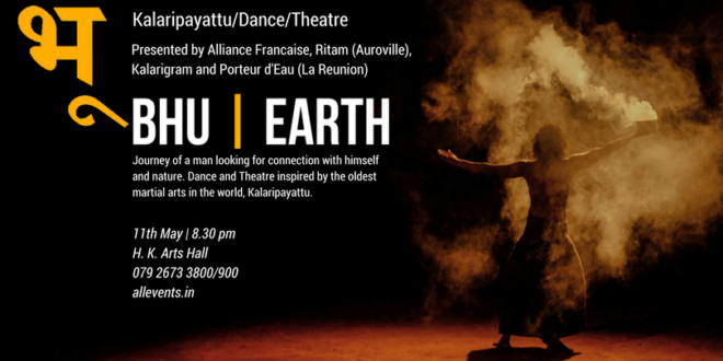 Bhu | Earth – Inspired by the Oldest Martial Arts Kalaripayattu