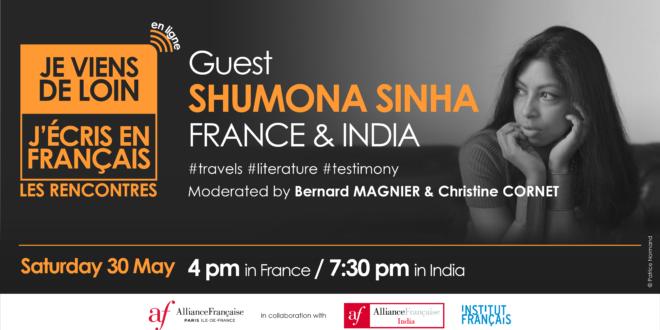Je viens de loin, j'écris en français | Rencontre littéraire avec Shumona Sinha