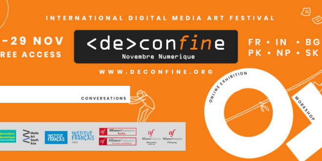 Deconfine | Novembre Numérique South Asia 2020 | Media Art Festival