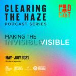 Podcast Series | Clearing the Haze | May - July 2021