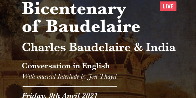 Baudelaire and India | 6:30 PM