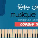 Fête de la Musique 2021 - Rendezvous with French music