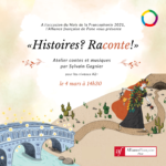 FRANCOPHONIE 2021 | Digital Storytelling Workshop - Histoires? Raconte! by Sylvain Gagnier